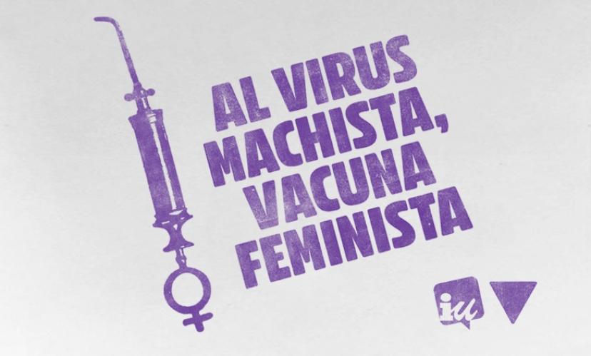 «¡Al virus machista, vacuna feminista!» – Manifiesto de la Red de Feminismo de IU por el 25N de 2020