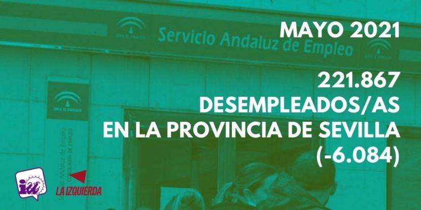 La provincia de Sevilla cuenta con 221.867 demandantes de empleo tras la bajada en más de 6.000 personas durante el mes de mayo