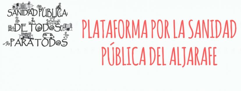 Comunicado de la Plataforma por la Sanidad Pública Aljarafe