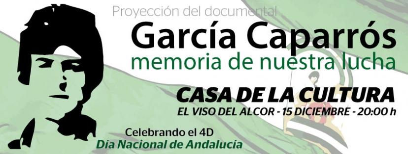 """Proyección del documental """"García Caparrós. Memoria de nuestra lucha"""""""