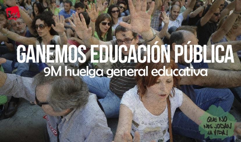 Sobran razones para la huelga general educativa del 9M